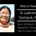 Rest in peace, Sr M. Lawrencia Gompuk, FSIC